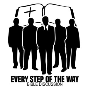 Every Step Of the Way (Bible Discussions)